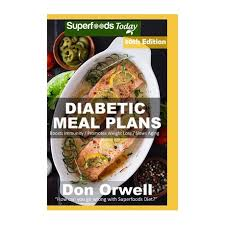 Find low cholesterol recipes that are both healthy and delicious. Diabetic Meal Plans Diabetes Type 2 Quick Easy Gluten Free Low Cholesterol Whole Foods Diabetic Recipes Full Of Antioxidants Phytochem Buy Online In South Africa Takealot Com