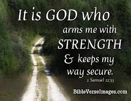Bible Quotes For Strength Amazing Bible Verse About Strength 48 Samuel 484848 Bible Verse Images
