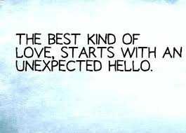 Unexpected Love Quotes Awesome Quotes For Unexpected Love Packed With Funny Unexpected Love Quotes