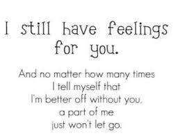 Quotes For Ex Boyfriend You Still Love