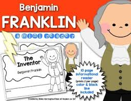 inventor benjamin franklin mini informational reader first grade kindergarten