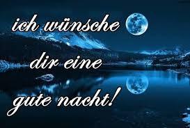 Ich Wünsche Dir Eine Gute Nacht Wünsche Bilder 2018