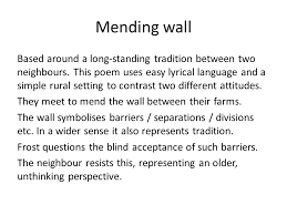 robert frost mending wall out the road not taken tuft of flowers  2 mending
