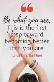 Quotes And Sayings About Being Yourself Best of 24 Encouraging Quotes About Being Yourself Pinterest