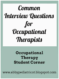 ot cafe common interview questions for occupational therapy jobs