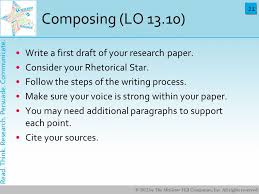planning and writing a research paper ppt  follow the steps of the writing process make sure your voice is strong in your paper you need additional paragraphs to support each point