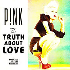 P!nk - The <b>Truth About</b> Love - Amazon.com Music