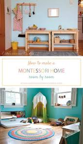 how to make a montessori home room by room montessori ducation