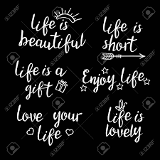 Beautiful Short Quotes About Life And Love Best Of Lettering Life Quotes Calligraphy Inspirational Quote About