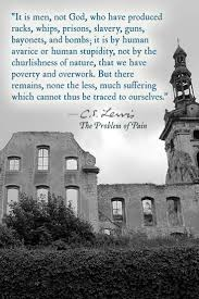 best images about cs lewis christ pain d in the problem of pain c s lewis wrestles this question if god is good