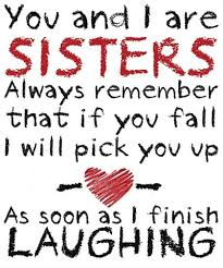 Inspirational Quotes For Sisters Stunning 48 Inspirational Quotes About Sisters PicsHunger Page 48