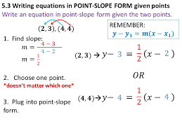 5 3 writing equations in point slope form given points