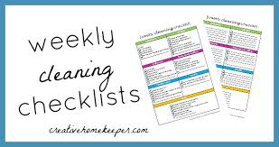 Weekly Checklist Weekly Cleaning Checklist Free Printable Creative Home Keeper