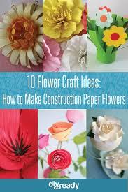 Paper Flower Craft Ideas 10 Construction Paper Flowers Diy Flower Craft Ideas New