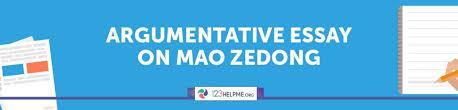 mao zedong s period argumentative essay sample