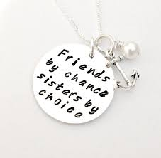 Quotes About Pearls And Friendship Friends By Chance Sisters By Choice Personalized Hand 63