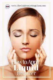 great makeup artist tips on how to apply liquid bronzer for a smooth application