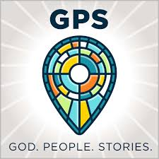 GPS: God. People. Stories.