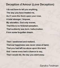 Deception D'Amour Love Deception Poem By Sandra Feldman Poem Gorgeous Love Deception