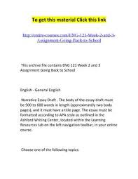 eng week narrative essay draft by sukanya issuu eng 121 week 2 and 3 assignment going back to school