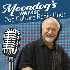 Moondog's Pop Culture Radio Hour