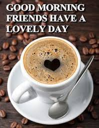 good morning friends coffee pics. Contemporary Good Good Morning Friends Coffee Morning Good Quotes U2026 Throughout Coffee Pics F