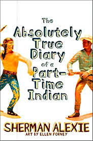 Absolutely True Diary Of A Part Time Indian Quotes Inspiration Absolute Diary Of A Part Time Indian The Absolutely True Diary Of A