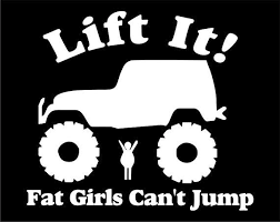 jeep wrangler logo decal. lift it fat girls cant jump jeep wrangler sticker u0026 decal logo p
