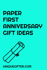first anniversary gift ideas for husband first wedding anniversary gift ideas for husband first anniversary gift