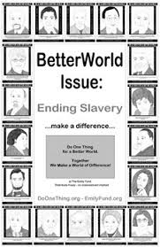 Slavery Quotes Do One Thing Quotes for a Better World 97