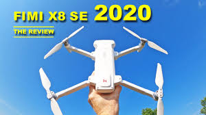 The Amazing <b>FIMI X8 SE 2020</b> Drone - You get plenty for the price ...
