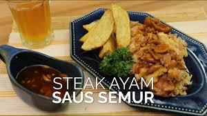 Proses pembuatannya sangat amat simpel, campur… Resep Fusion Food Steak Ayam Saus Semur Youtube