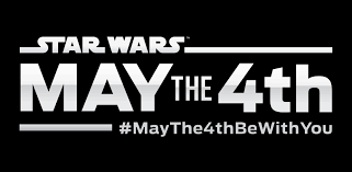 Star Wars Day – May The 4th Be With You ...