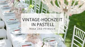 Traumhafte Vintage Hochzeit In Pastell Rosa Und Pfirsich