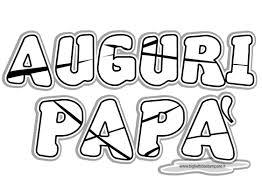 Biglietto Di Auguri Per La Festa Del Pap Da Colorare Con Biglietti