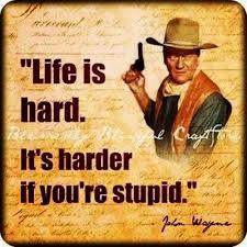 John Wayne Quote Life Is Hard Extraordinary John Wayne Quotes Sayings Life Is Hard Great Quote Collection