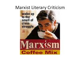 marxist literary criticism marxist literary criticism