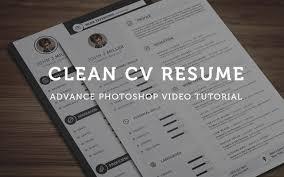 clean cv resume photoshop tutorial clean cv resume photoshop tutorial