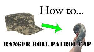 How To Ranger Roll Your Patrol Cap Ranger Rolls Cap
