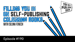 Sps 190 Filling You In On Self Publishing Colouring Books