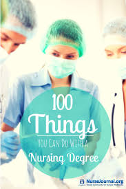 best ideas about nursing jobs student nurse jobs what can you do a nursing degree here s a list of 100 nursing