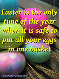Easter Quotes And Sayings. QuotesGram via Relatably.com