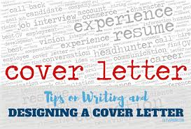 Tips On Writing And Designing A Cover Letter That Excites