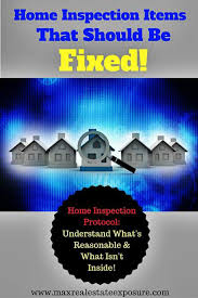 list of home inspection items home inspection repair requests a buyer shouldnt make