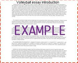 volleyball essay introduction custom paper service volleyball essay introduction volleyball scholarship essay examples a brief introduction and the history of volleyball