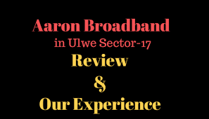 Aaron broadband Internet Ulwe Review and our Experience with them -  192-168-0-1-ip