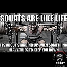 squats are like life quote