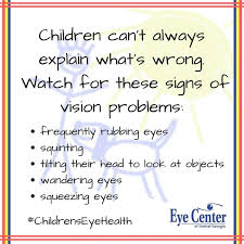 children can t always explain visual difficulties look for mon cues such as frequently