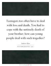 Loss Of Brother Quotes Best Death Of Brother Quotes Sayings Death Of Brother Picture Quotes