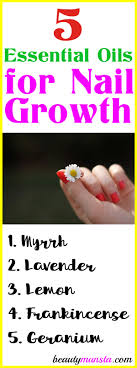 5 essential oils for nail growth recipes tips beautymunsta free natural beauty ore